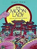 Tan, Amy: The Moon Lady