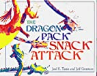 Dragon Pack Snack Attack, The by Grooters