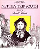 Turner, Ann Warren: Nettie's Trip South