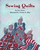 Turner, Ann Warren: Sewing Quilts