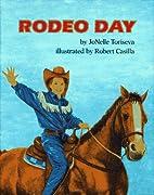 Rodeo Day by Jonelle Toriseva