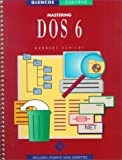 Schildt, Herbert: Mastering DOS 6 (Glencoe-Osborne Series)