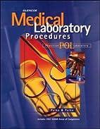 Glencoe Medical Laboratory Procedures by Tom…