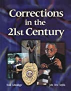 Corrections in the 21st Century by Frank…