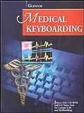 Ober,Scot: Glencoe Medical Keyboarding w/CD-ROM and Data Disk