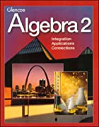 Algebra 2, Student Edition by McGraw-Hill