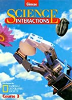 Science Interactions Course 3 by Albridge