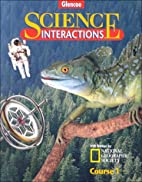 Science Interactions Course 1 by Albridge