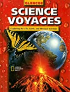 Science Voyages: Level Red: Exploring the…