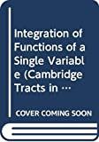 Hardy, G. H.: Integration of Functions of a Single Variable (Cambridge Tracts in Mathematics)