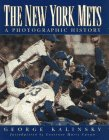Kalinsky, George: The New York Mets : A Photographic History
