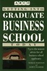 Martinson, Thomas H.: Getting into Graduate Business School Today
