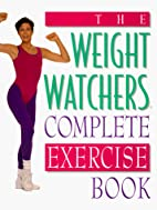 The Weight Watchers Complete Exercise Book…