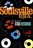 Robert M J Bowman: Soulsville U.S.A.: The Story Of Stax Records