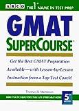 Martinson, Thomas H.: Gmat Supercourse (Arco Academic Test Preparation)