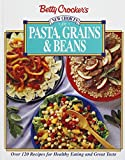 Crocker, Betty: Betty Crocker's New Choices for Pasta, Grains and Beans