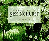 Lord, Tony: Gardening at Sissinghurst