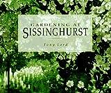Lord, Tony: Gardening at Sissinghurst