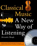 Alexander Waugh: Classical Music: A New Way of Listening
