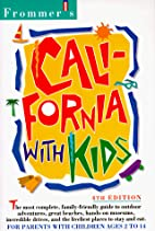 Frommer's California with Kids by Carey…