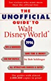Sehlinger, Bob: The Unofficial Guide to Walt Disney World &amp; Epcot 1996