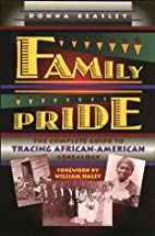 Family Pride: The Complete Guide to Tracing…
