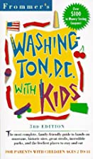 Frommer's Washington, DC with Kids by Beth…