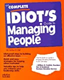 Pell, Arthur: Complete Idiot's Guide to Managing People