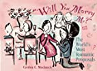 Will You Marry Me?: The World's Most…