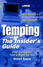 Temping: The Insider's Guide by Richard M.…
