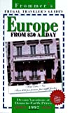 Chapple, John: Frommer's 97: Frugal Traveller's Guides : Europe from $50 a Day (Frommer's Europe from $ a Day)