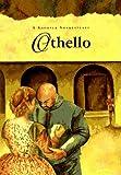 Shakespeare, William: Othello: A Shorter Shakespeare