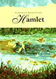 Shakespeare, William: Hamlet: A Shorter Shakespeare