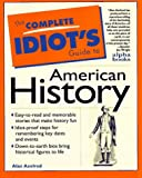 Axelrod, Alan: The Complete Idiot&#39;s Guide to American History