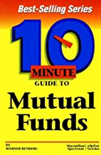 10 Minute Guide to Mutual Funds (10 Minute…