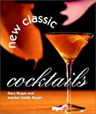 Regan, Gary: New Classic Cocktails