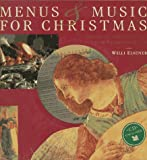 Edelmann, Anton: Menus & Music for Christmas: Traditional Christmas Carols  Classic Christmas Recipes
