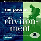100 Jobs in the Environment by Debra…