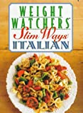 Weight Watchers International, Inc. Staff: Weight Watchers Slim Ways : Italian