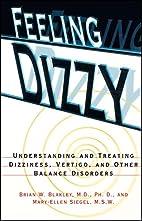Feeling Dizzy: Understanding and Treating…