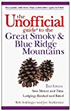 Sehlinger, Bob: The Unofficial Guide to the Great Smoky and Blue Ridge Mountains