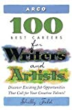 Field, Shelly: Arco 100 Best Careers for Writers and Artists