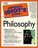 Stevenson, Jay: The Complete Idiot's Guide To Philosophy