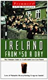 Meagher, Mark: Frommer&#39;s Ireland from $50 a Day