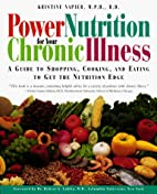 Power Nutrition for Your Chronic Illness: A…