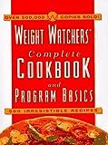 Weight Watchers: Weight Watchers Complete Cookbook & Program Basics: 500 Irresistible Recipes
