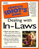 Laurie Rozakis: The Complete Idiot's Guide to Dealing With In-Laws (Complete Idiot's Guides)