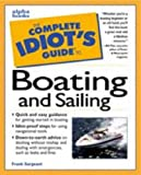 Sargeant, Frank: The Complete Idiot's Guide To Boating And Sailing