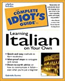 Alpha Development Group: The Complete Idiot's Guide to Learning Italian on Your Own