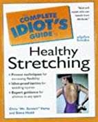 Complete Idiot's Guide to Healthy Stretching…
